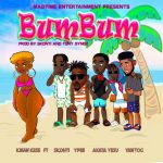 Kwaw Kese – BumBum Ft. Yaw ToG, Skonti, Ypee, Akata Yesu