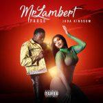 Mrlambert Ft. Jada Kingdom – Pause