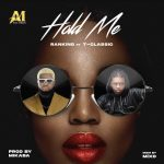 Ranking Ft. T-Classic – Hold Me