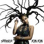 Shenseea – Run Run