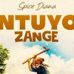 Spice Diana – Ntuuyo Zange