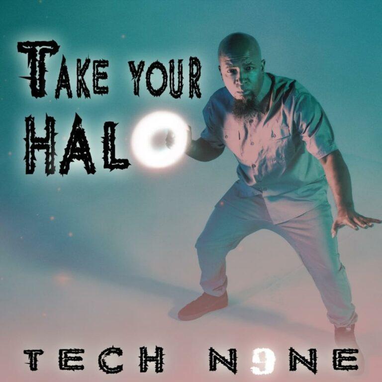 Tech N9ne - Take Your Halo