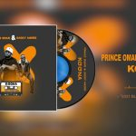 VIDEO: Daddy Andre Ft. Prince Omar – Koona