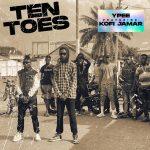 Ypee Ft. Kofi Jamar – Ten Toes