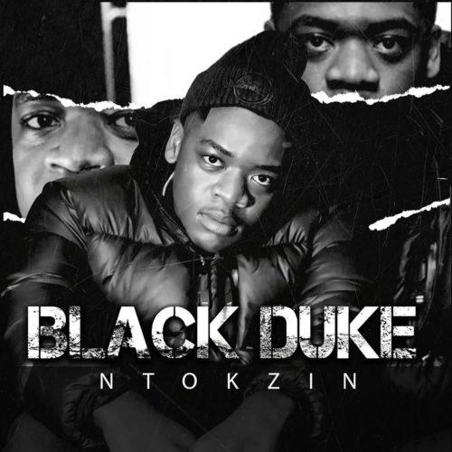 ALBUM: Ntokzin - Black Duke