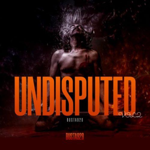 Album: Busta 929 - Undisputed Vol. 2