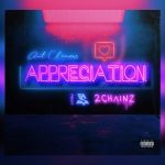 Ant Clemons – Appreciation Ft. 2 Chainz & Ty Dolla $ign