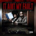 Babyface Ray, Big Sean & Hit-Boy – It Ain't My Fault