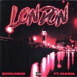 Booka600 – London Ft. Gunna