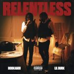 Booka600 – Relentless Ft. Lil Durk