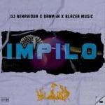 DJ Behaviour x Danman Da Slag x Blazer Music – Impilo