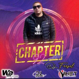 DJ Feezol – Chapter 92 Mix
