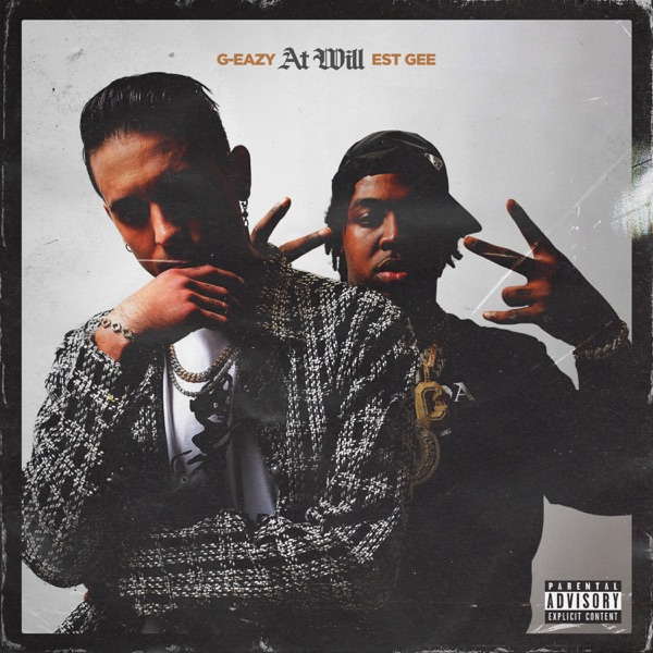 G-Eazy -  At Will Feat. EST Gee Mp3 Mp4 Download