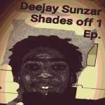 Deejay Sunzar – Shades OFF 1 Ep