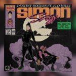 Destiny Rogers – Simon Say Ft. Flo Milli