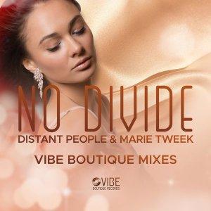 Distant People, Marie Tweek – No Divide (Chymamusique Vocal Mix)