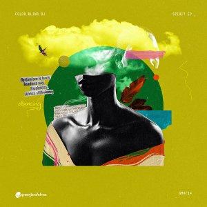 EP: Color Blind DJ – Spirit