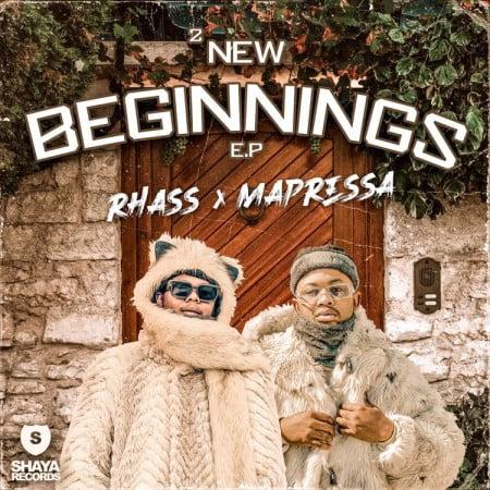 [EP] Rhass & Mapressa - 2 New Beginnings