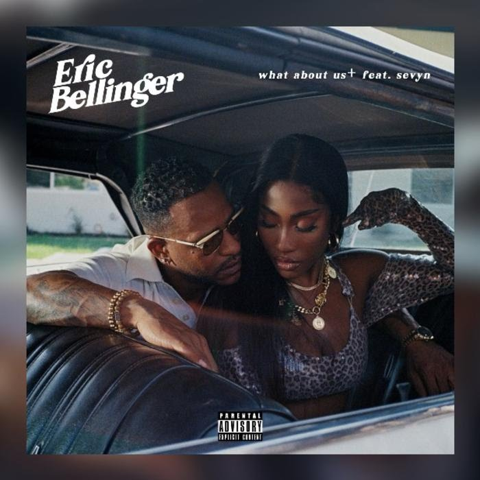 Eric Bellinger - What About Us Feat. Sevyn Streeter Mp3