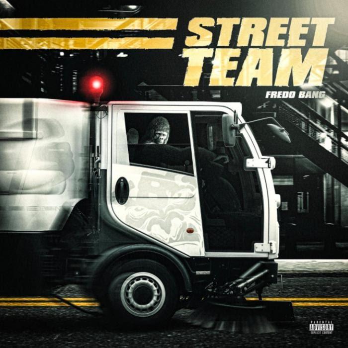 Fredo Bang -  Street Team