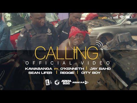 Kawabanga - Calling Ft. OKenneth, Jay, Bahd, Sean Lifer, Reggie, City Boy