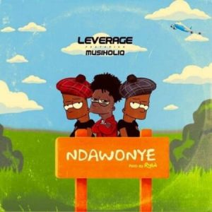 Leverage - Ndawonye Ft. MusiholiQ Mp3 Audio Download
