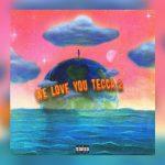 ALBUM: Lil Tecca – We Love You Tecca 2