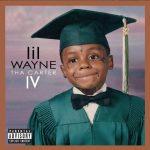 ALBUM: Lil Wayne –  Tha Carter IV (Complete Edition