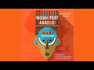MoIsh – Ubuhlungu Ft. Angelic