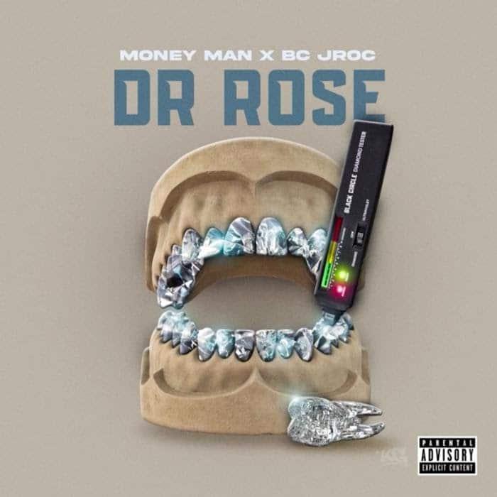 Money Man -  Dr. Rose Feat. BC Jroc