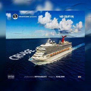 Mr Gbafun - Cruise Mp3 Audio Download
