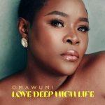 Omawumi – My Life Ft. Phyno