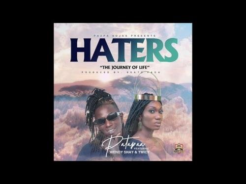 Patapaa - Haters Ft. Wendy Shay, Twicy