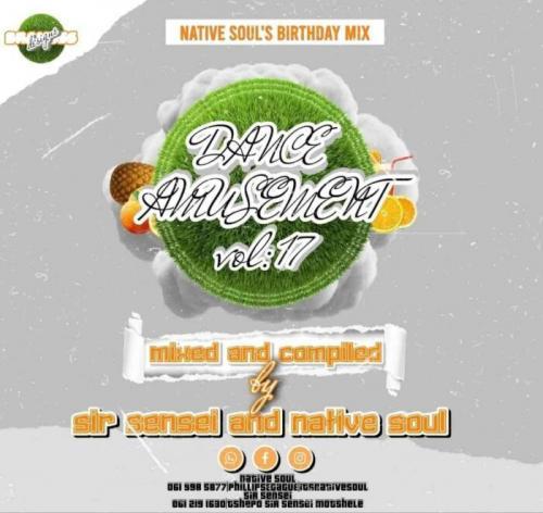 Sir Sensei & Native Soul – Dance Amusement Vol. 17 (Birthday Mix)