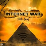 Skillibeng – Internet War