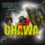Whozu – Chawa Ft. Rayvanny & Ntosh Gazi | Video Mp4