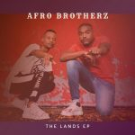 Afro Brotherz – Expressive