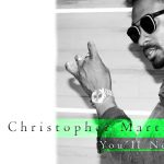 Christopher Martin – You'll Never Find