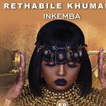 [EP] Rethabile Khumalo – Inkemba