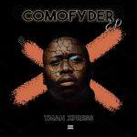 [EP] T-man Xpress – Comofyder
