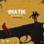 Govana – 1Matik