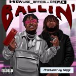 Haywise Official Ft. Dremo – Ballin
