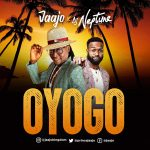 Jaajo – Oyogo Ft. DJ Neptune