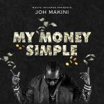 Joh Makini – My Money Simple