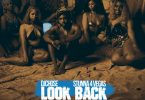 DJ Chose Ft. Stunna 4 Vegas - Look Back