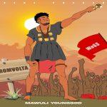 Mawuli Younggod – Too Much Ft. Nathan Hammah