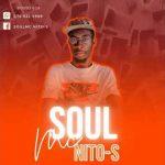 soulMc Nito-s – 100 % production Mix (Kwaito soulful)