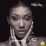 Wendy Shay – Shayning Star