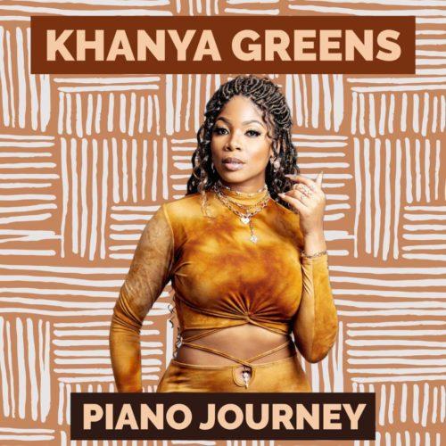 ALBUM: Khanya Greens – Piano Journey