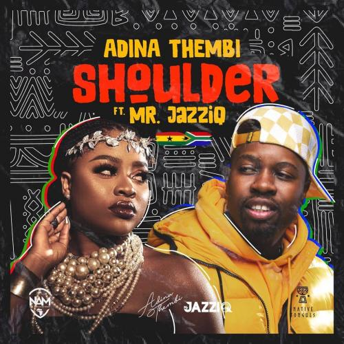 Adina Thembi - Shoulder Ft. Mr JazziQ